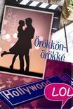 Kelly Oram - Cinder és Ella 2. - Örökkön-örökké - LOL-könyvek