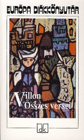 VILLON - Villon összes versei - EDK