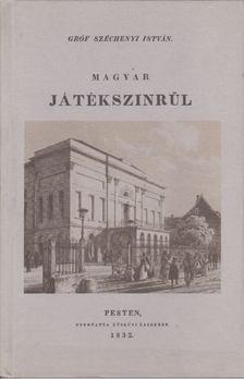 SZÉCHENYI ISTVÁN - Magyar játékszínrül [antikvár]