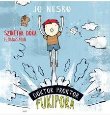 Jo Nesbo - Doktor Proktor pukipora - Hangoskönyv
