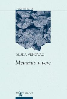 Duska Vrhovac - Memento vivere