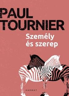 Paul Tournier - Személy és szerep [eKönyv: epub, mobi]