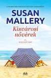 Susan Mallery - Kisvárosi nővérek [eKönyv: epub, mobi]