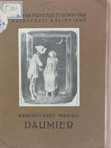 Rabinovszky Márius - Daumier [antikvár]