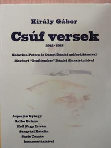 Király Gábor - Csúf versek 2012-2013 [antikvár]