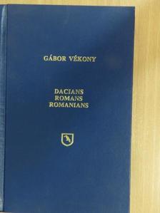 Gábor Vékony - Dacians-Romans-Romanians [antikvár]