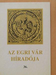 Cs. Schwalm Edit - Az egri vár híradója 2004/36. [antikvár]