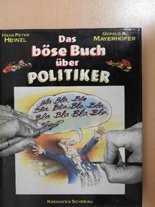 Gerald A. Mayerhofer - Das böse Buch der Politiker [antikvár]