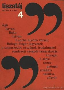 Vörös László - Tiszatáj 1982. ápr. 36. évf. 4. szám [antikvár]
