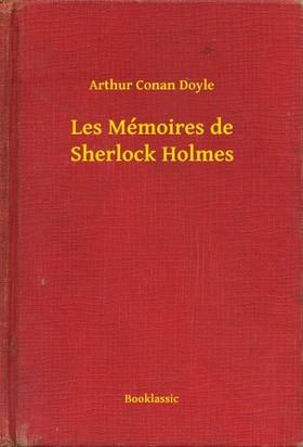 Arthur Conan Doyle - Les Mémoires de Sherlock Holmes [eKönyv: epub, mobi]