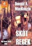 Donald A. MacKenzie - Skót regék, mítoszok és legendák [eKönyv: epub, mobi]