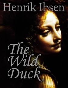 Henrik, Ibsen - The Wild Duck [eKönyv: epub, mobi]