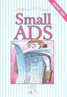 Andrew C. Rouse - Small ADS - Középhaladó szint [antikvár]