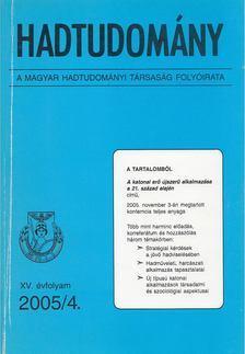 Nagy László - Hadtudomány XV. évfolyam 2005/4. [antikvár]