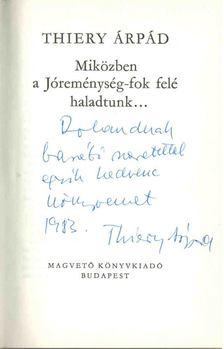 Thiery Árpád - Miközben a Jóreménység-fok felé haladtunk... (dedikált) [antikvár]