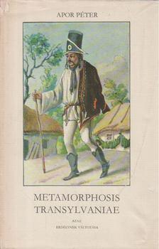 Apor Péter - Metamorphosis Transylvaniae azaz Erdélynek változása [antikvár]
