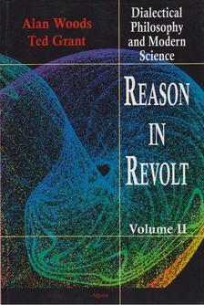 Woods, Alan, Grant, Ted - Reason in Revolt Volume II [antikvár]