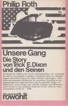 Philip Roth - Unsere Gang [antikvár]