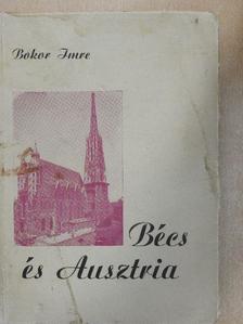 Bokor Imre - Wien-Bécs és Ausztria [antikvár]