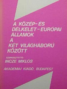 I. I. Kosztyusko - A közép- és délkelet-európai államok a két világháború között [antikvár]