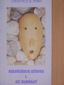 Kovács Lajos - Balfácánok könyve I. [antikvár]