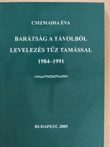 Csizmadia Éva - Barátság a távolból (dedikált példány) [antikvár]