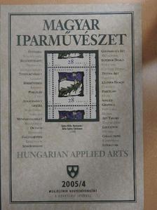 Ács Piroska - Magyar Iparművészet 2005/4 [antikvár]