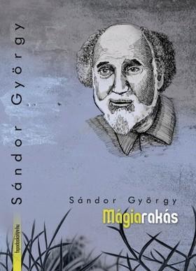 Sándor György - Mágiarakás [eKönyv: epub, mobi]
