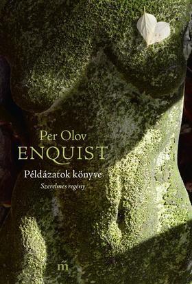 Per Olov ENQUIST - Példázatok könyve