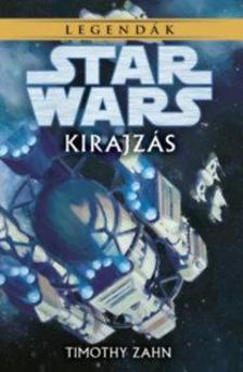 Timothy Zahn - Star Wars: Kirajzás - Legendák