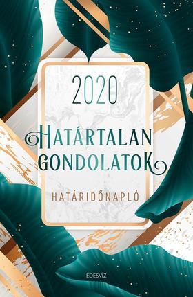 Édesvíz Kiadó - Határtalan Gondolatok Határidőnapló 2020