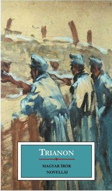 Többen - Trianon - Magyar írók novellái