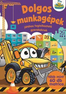 Szalay Könyvkiadó - Dolgos munkagépek