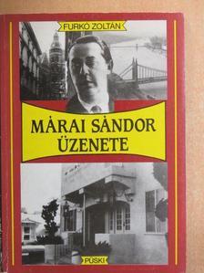 Furkó Zoltán - Márai Sándor üzenete [antikvár]