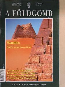 Balázs Géza - A Földgömb 2004. március-április [antikvár]