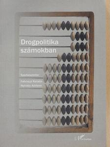 Demetrovics Zsolt - Drogpolitika számokban [antikvár]