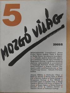 Almási Miklós - Mozgó Világ 2005. május [antikvár]