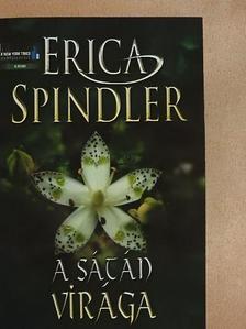 Erica Spindler - A Sátán virága [antikvár]