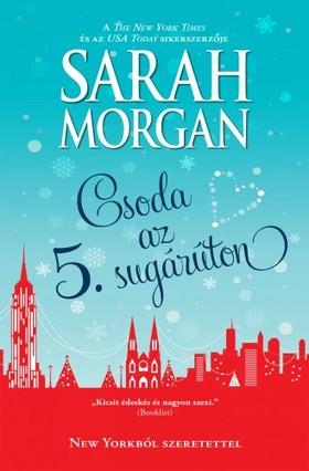 Sarah Morgan - Csoda az Ötödik sugárúton (New Yorkból szeretettel 3.)