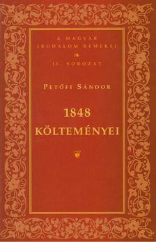 PETŐFI SÁNDOR - 1848 költeményei [antikvár]