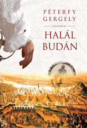 PÉTERFY GERGELY - HALÁL BUDÁN