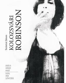 SZÁNTAI JÁNOS - Kolozsvári Robinson