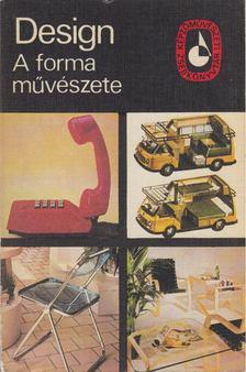Dvorszky Hedvig - Design - A forma művészete [antikvár]