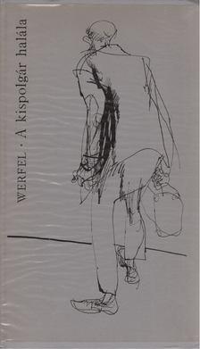 Franz Werfel - A kispolgár halála [antikvár]