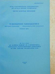 Dr. Nagy László - Az algériai háború és a kommunista-szocialista együttműködés lehetősége [antikvár]
