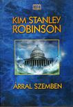 Kim Stanley Robinson - Árral szemben [antikvár]