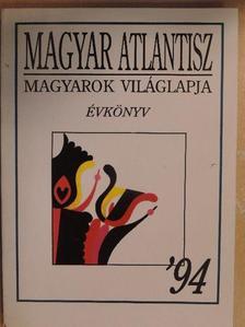 Albert Gábor - Magyar Atlantisz Évkönyv '94 [antikvár]
