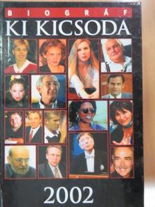 Aranyos Zoltán - Biográf Ki Kicsoda 2002 [antikvár]