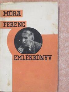 Dr. Czakó Elemér - Móra Ferenc emlékkönyv [antikvár]