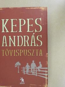 Kepes András - Tövispuszta [antikvár]